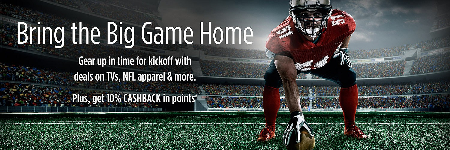 Bring the Big Game Home | Gear up in time for kickoff with deals on TVs, NFL apparel & more. Plus, get 10% CASBACK in points*