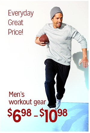 Everyday Great Price! | Men's workout gear, $6.98-$10.98