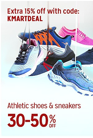Everyday Great Price! | 30-50% off athletic shoes & sneakers| Plus, extra 15% off with code: KMARTDEAL