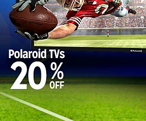Gear up for game day | 25-50% OFF | Polaroid TVs 20% OFF