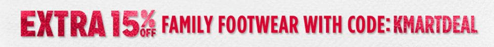 Extra 15% off footwear for the family with code: KMARTDEAL