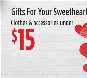 Gifts for your Sweetheart | Clothes & accessories under $15