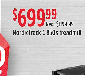NordicTrack C 850s Treadmill reg $1,199.99 sale $799.99