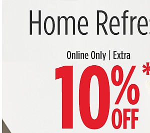 Online Only! Extra 10% off home with code REDTAG
