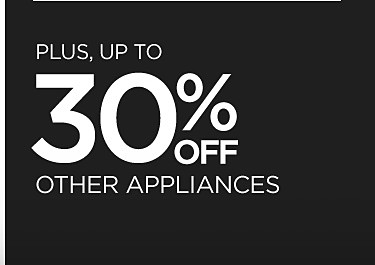 Up to 30% off other appliances
