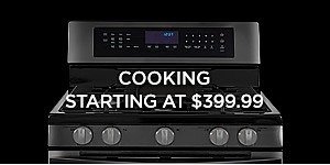 Cooking starting at $399.99