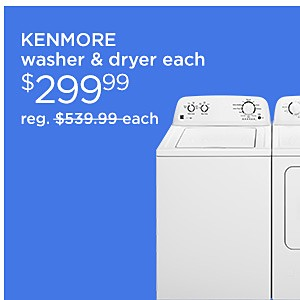 Kenmore Washer & Dryer $629.98, reg. $1079.98