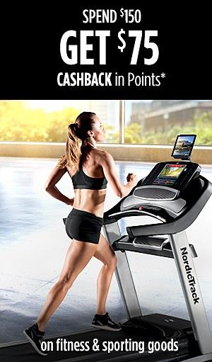 Spend $150 Get $75 CASHBACK in Points on fitness