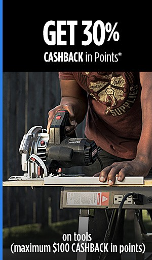 30% CASHBACK in Points on Tools (maximum $100 CASHBACK in points)