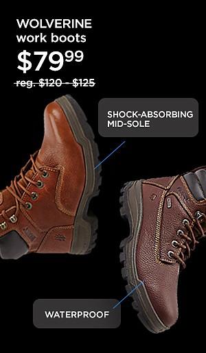 Wolverine Work Boots $79.99  reg. $120-$125