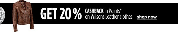 Get 30% CASHBACK in Points on Wilsons Leather clothes