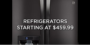 Refrigerators starting at $459.99
