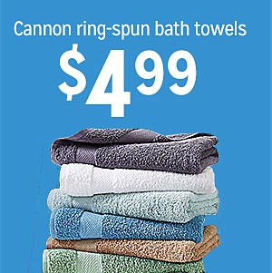 Cannon ring-spun bath towels, $4.99