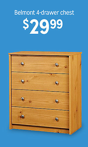 Belmont 4-drawer chest, $29.99