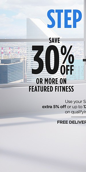 Save 30% or more on featured fitness | Use your Sears card & get extra 5% off or up to 12 months special finance on qualifying items $299+