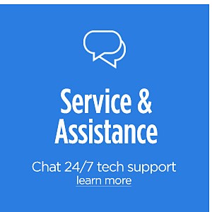 Service & Assistance | Chat 24/7 tech support | Learn More
