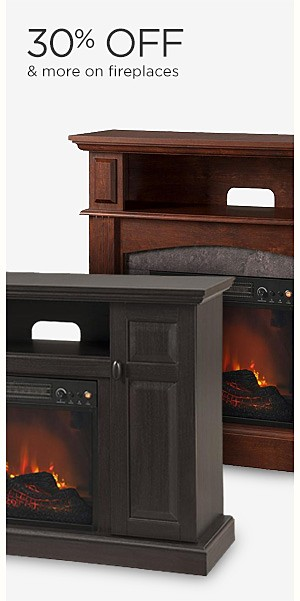 30% off and more on fireplaces