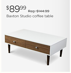 $89.99 Baxton Studio coffee table | reg. $144.99