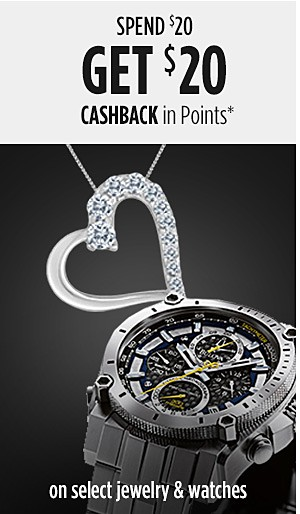 Spend $20 Get $20 CASHBACK in Points on select jewelry