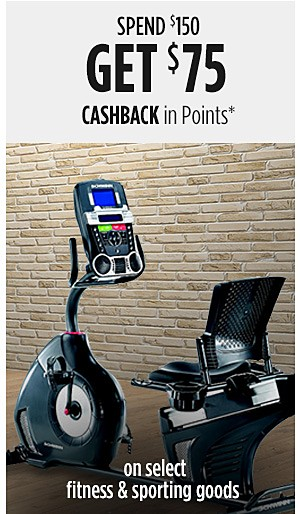 Spend $150, Get $75 CASHBACK in Points on select fitness & sporting goods