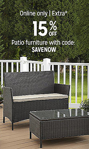 Online only   extra 15% off patio furniture with code: SAVENOW