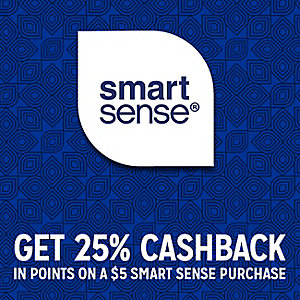 Get 25% CASHBACK in points on a $5 Smart Sense purchase