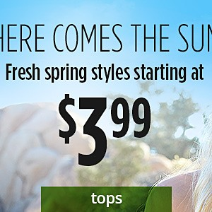 Starting at $3.99 Tops & shorts for the family