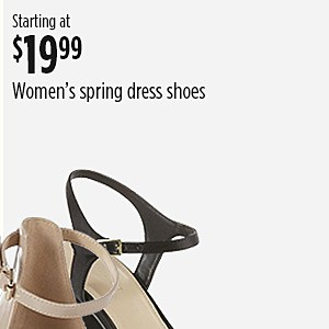 Women's spring dress shoes, starting at $19.99
