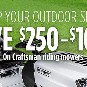 Introducing New Models for 2018 | Save $250-$1000 on Craftsman Riding Mowers