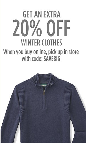 Get an extra 20% off winter clothes when you buy online, pick up in store | Use code: SAVEBIG