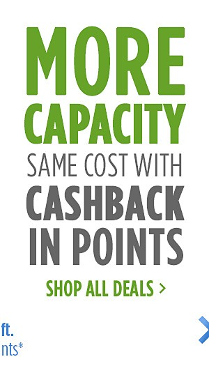 More Capacity Same Cost with CASHBACK in points