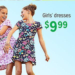Girls' dresses, $9.99