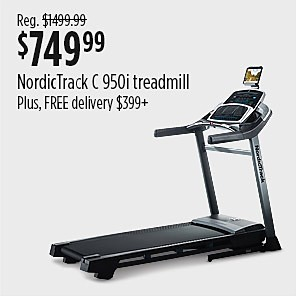 Sale$749.99  NordicTrack C 950i treadmill reg $1499.99