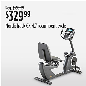 Sale $329.99 NordicTrack 21914 GX 4.7 Recumbent Cycle reg $599.99