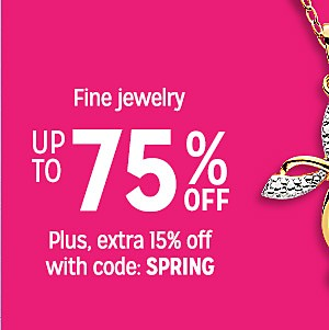 Fine jewelry up to 75% off | Plus, extra 15% off with code: SPRING