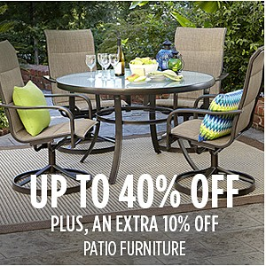 Family & Friends | Patio Up to 40% off + Extra 10% off