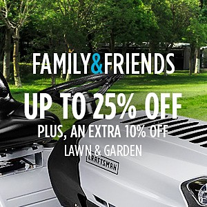 Family & Friends | Up to 25% off Lawn & Garden + Extra 10% off