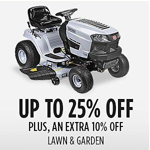 Family & Friends | Lawn & Garden Up to 25% off + Extra 10% off