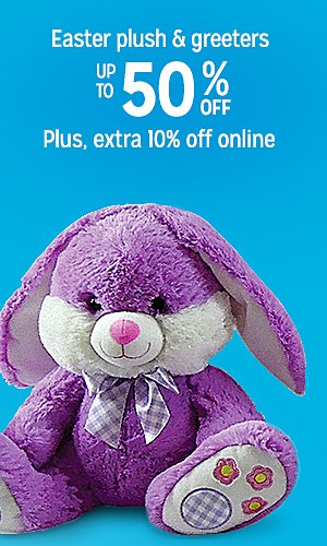 Up to 50% off Easter plush & greeters | Plus, extra 10% off online