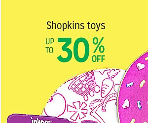 Up to 30% off Shopkins toys