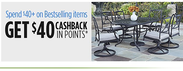 Spend $40+, get $40 Cashback in points on Bestselling items