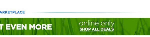 Shop Your Way® Members Get Even More  |  Online Only  shop all deals >