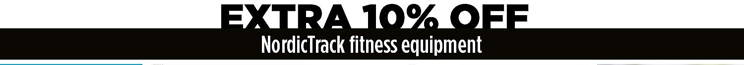 Extra 10% off NordicTrack Fitness Equipment