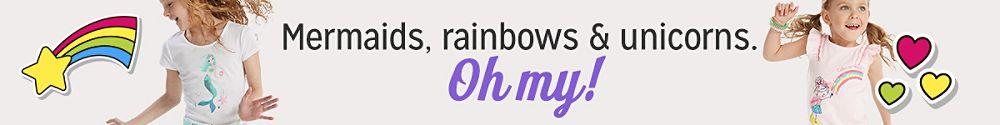 Mermaids, rainbows & unicorns. Oh my!