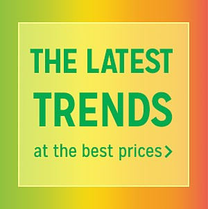 The latest trends at the best prices