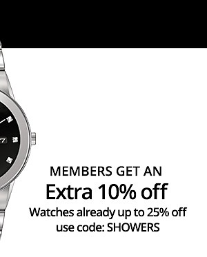 Extra 10% off watches alreaddy up to 25% off use code: SHOWERS