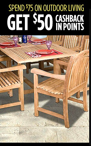Spend $75 on Outdoor Living and Get $50 CASHBACK in points