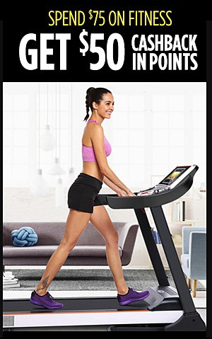 Spend $75 on Fitness Get $50 CASHBACK in points