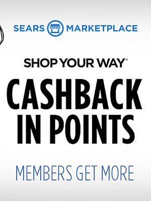 Sears Marketplace. Shop Your Way CASHBACK IN POINTS. Members Get More