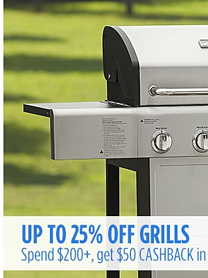 Up to 25% off Grills + Spend $200+, get $50 CASHBACK in points